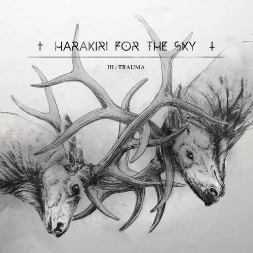 Harakiri For The Sky - IIITrauma