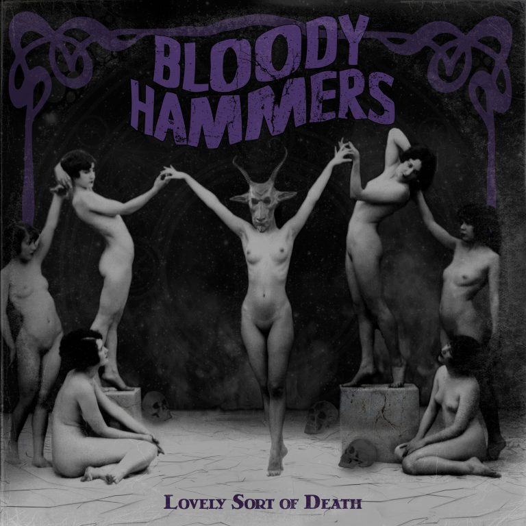Bloody Hammers – Lovely Sort of Death Review