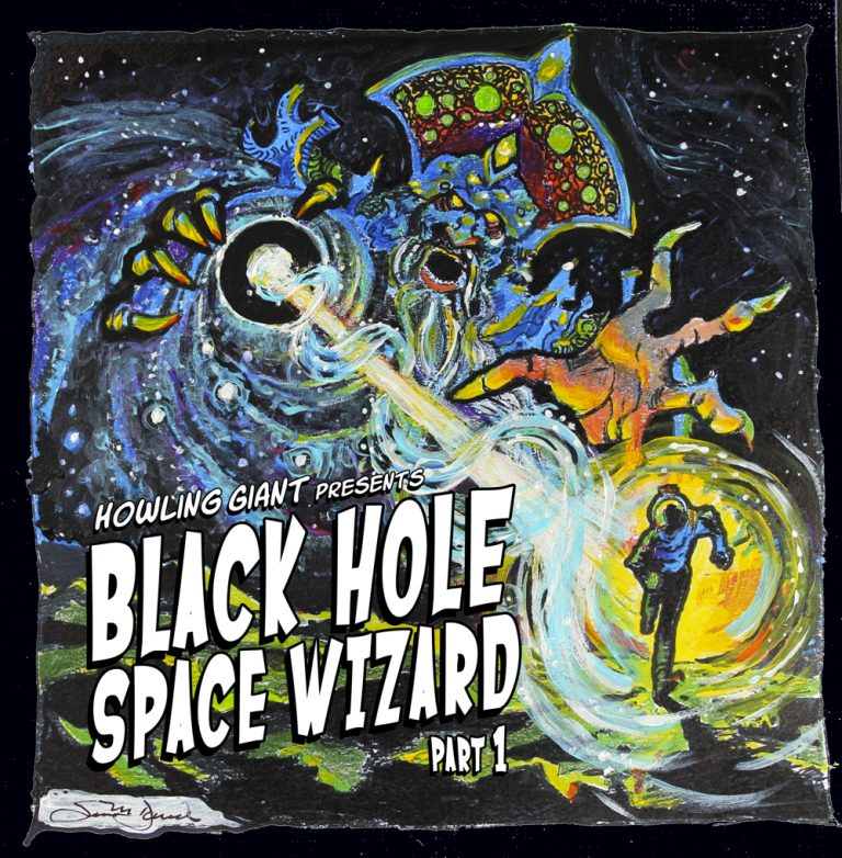 Howling Giant – Black Hole Space Wizard (Pt. 1) Review