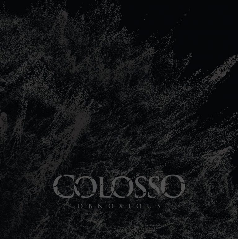 Colosso – Obnoxious Review