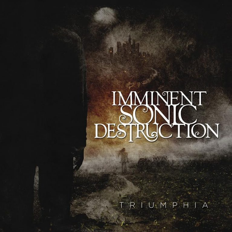 Imminent Sonic Destruction – Triumphia Review
