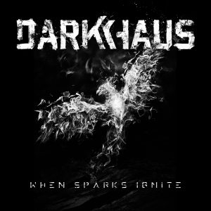 Darkhaus - When Spark Ignite