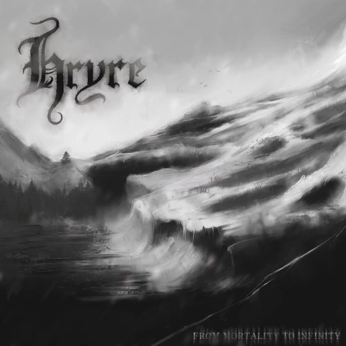 Hryre From Mortality to Infinity Cover 2016