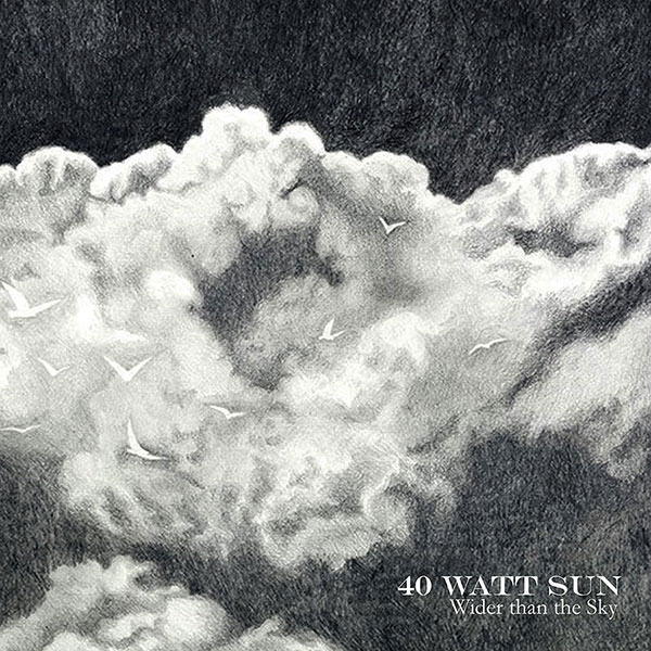 40 Watt Sun – Wider than the Sky Review
