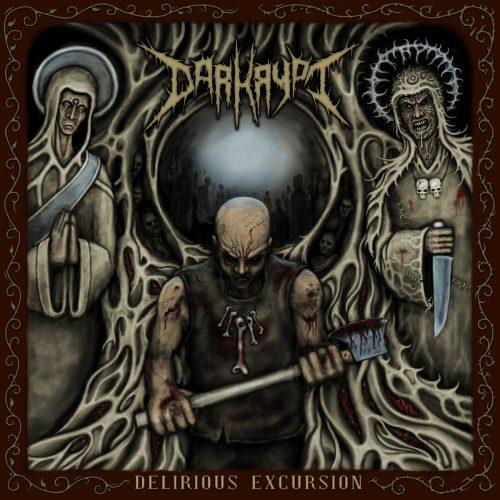 Darkrypt - Delirious Excursion