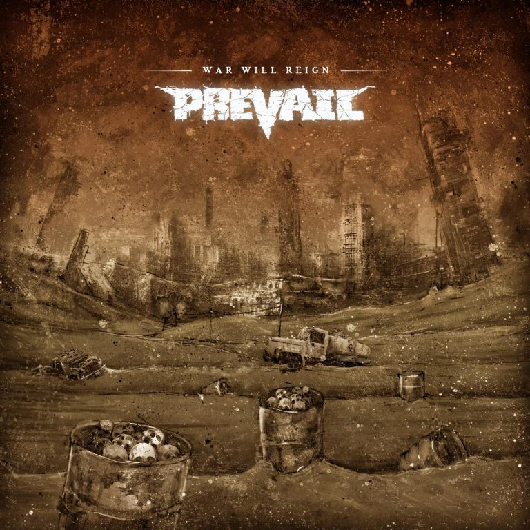 Prevail – War Will Reign Review