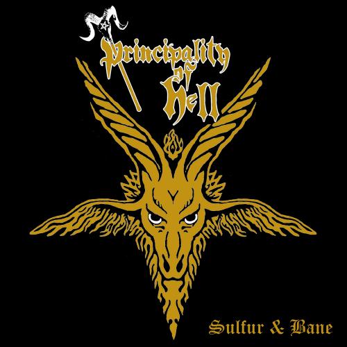 Principality of Hell - Sulfur & Bane