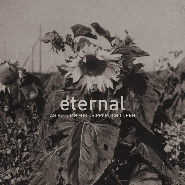 An Autumn for Crippled Children – Eternal Review