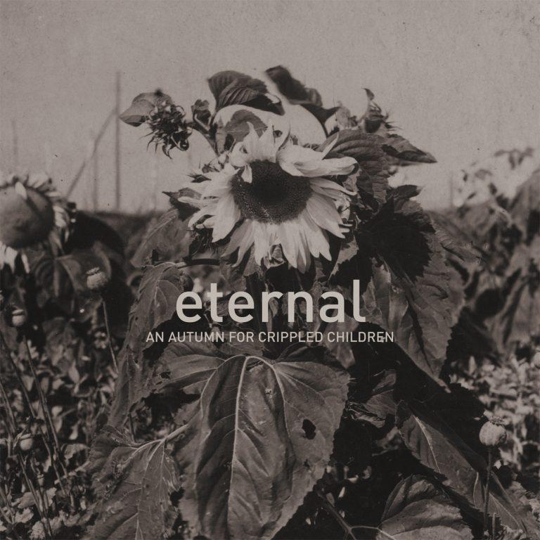 An Autumn for Crippled Children – Eternal Review