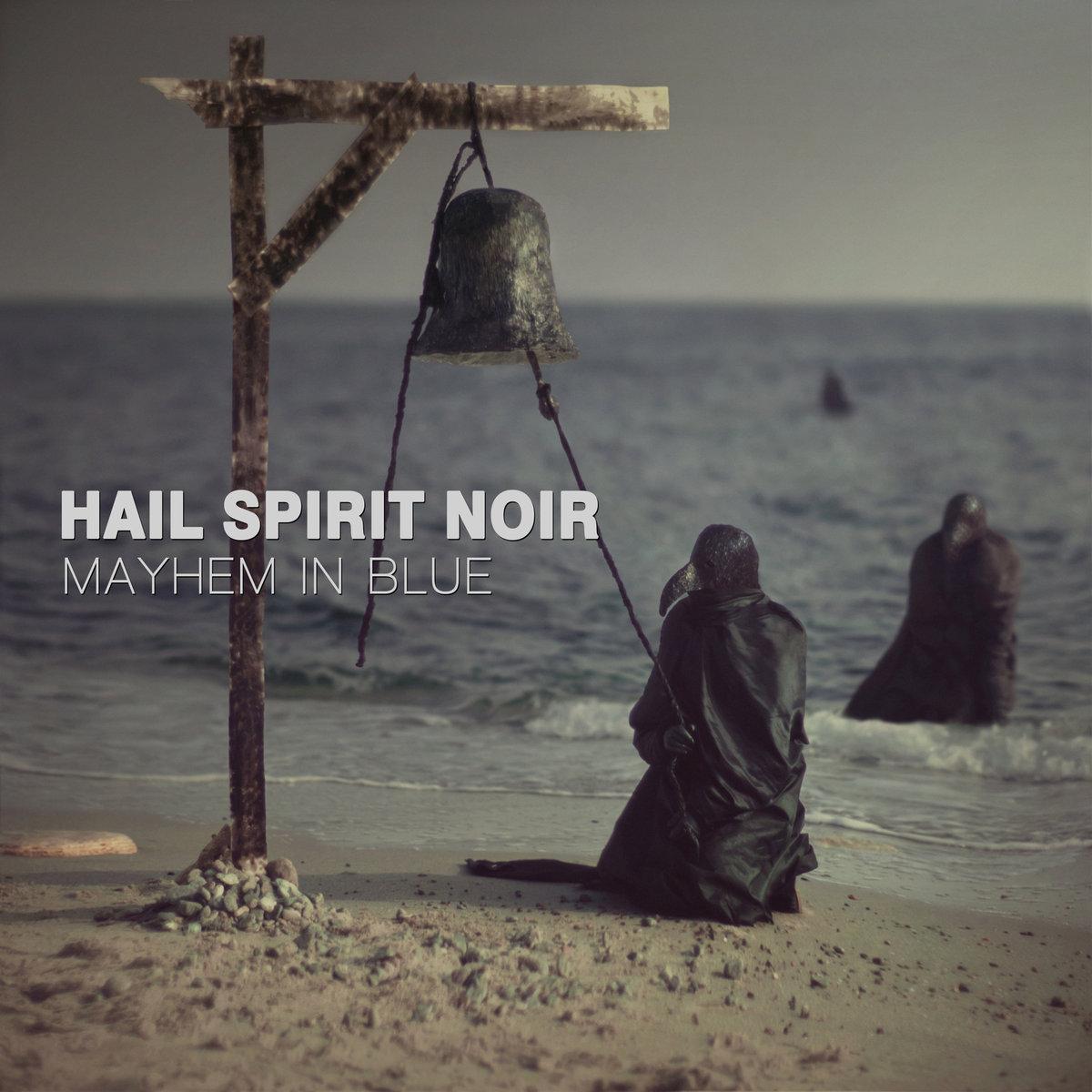 Hail Spirit Noir - Mayhem in Blue