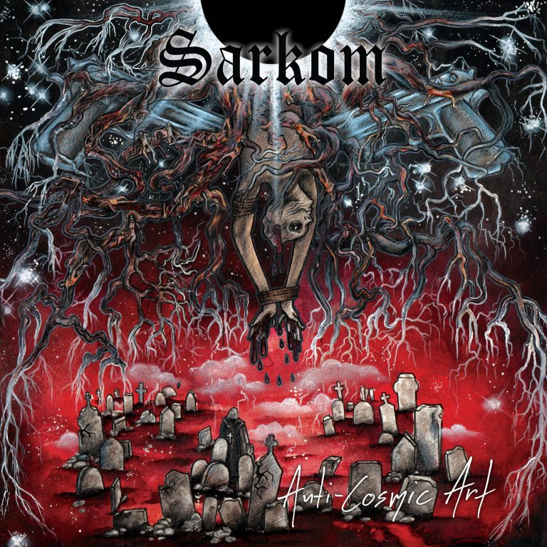 Sarkom – Anti-Cosmic Art Review