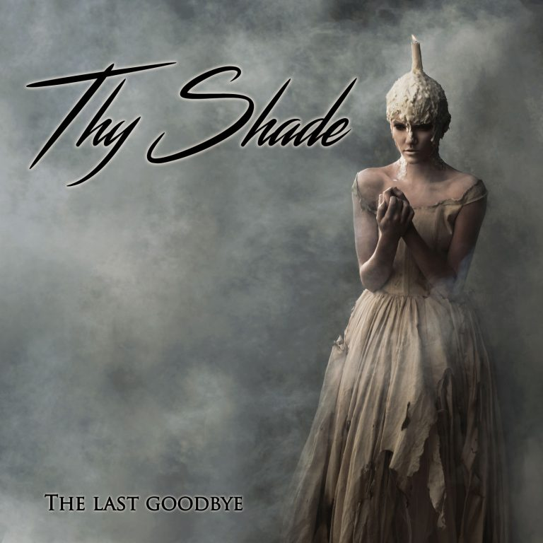 Thy Shade – The Last Goodbye Review