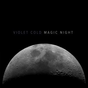 Violet Cold - Magic Night