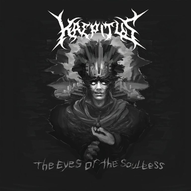 Krepitus – The Eyes of the Soulless Review