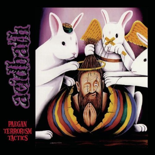 Yer Metal is Olde: Acid Bath – Paegan Terrorism Tactics