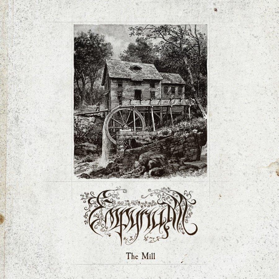Empyrium - Mill