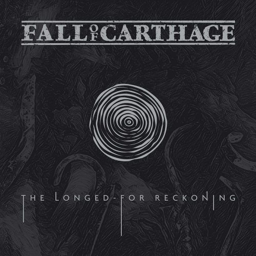 Fall of Carthage – The Longed-For Reckoning Review