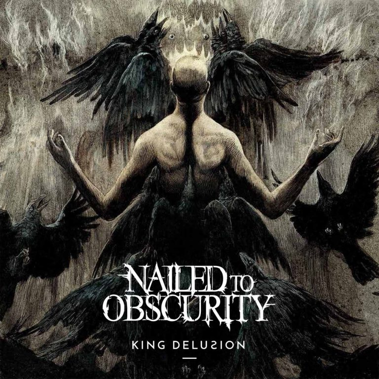 Nailed to Obscurity – King Delusion Review