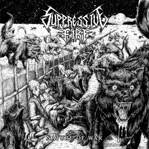 Suppressive Fire - Nature of War