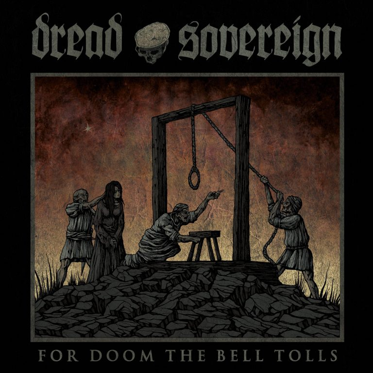 Dread Sovereign – For Doom the Bell Tolls Review