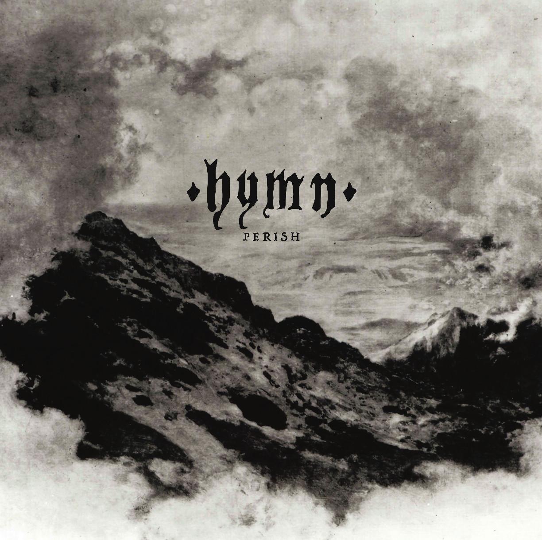 Hymn Perish Review Angry Metal Guy