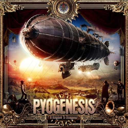 Pyogenesis - A Kingdom to Remember