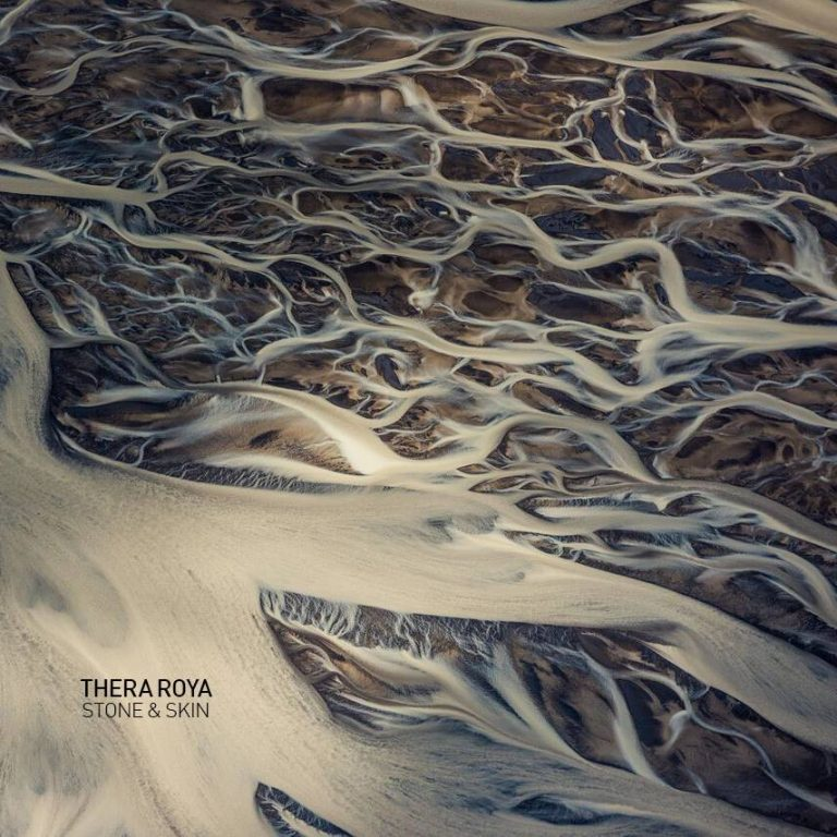 Thera Roya – Stone and Skin Review