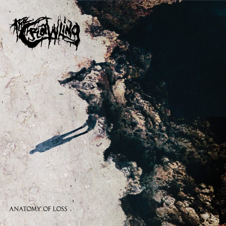 The Crawling – Anatomy of Loss Review