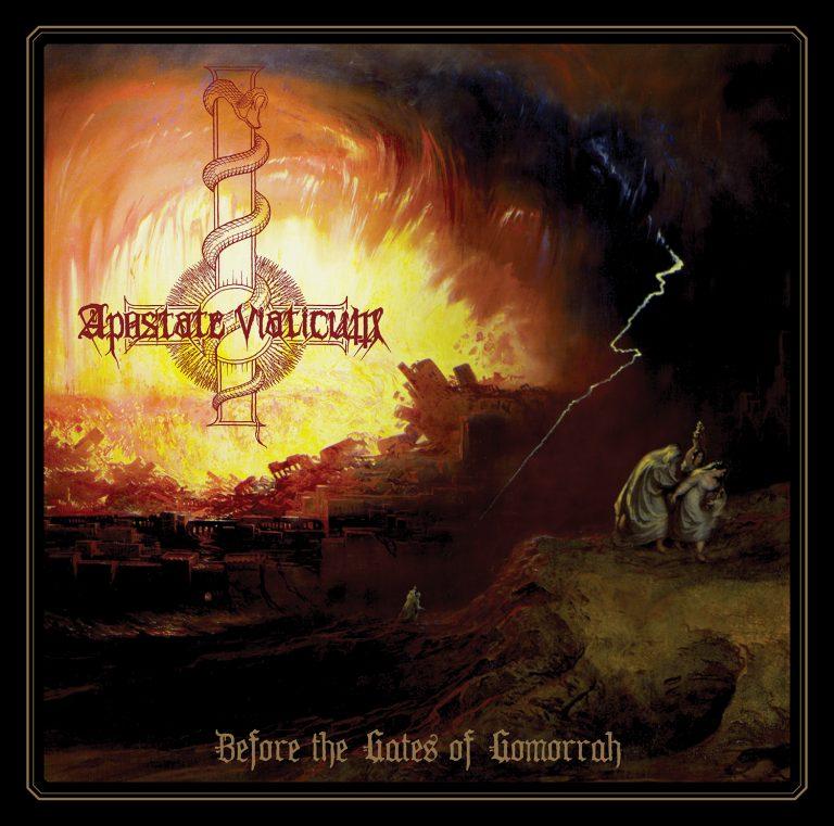 Apostate Viaticum – Before the Gates of Gomorrah Review