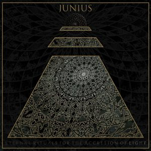 Junius – Eternal Rituals for the Accretion of Light