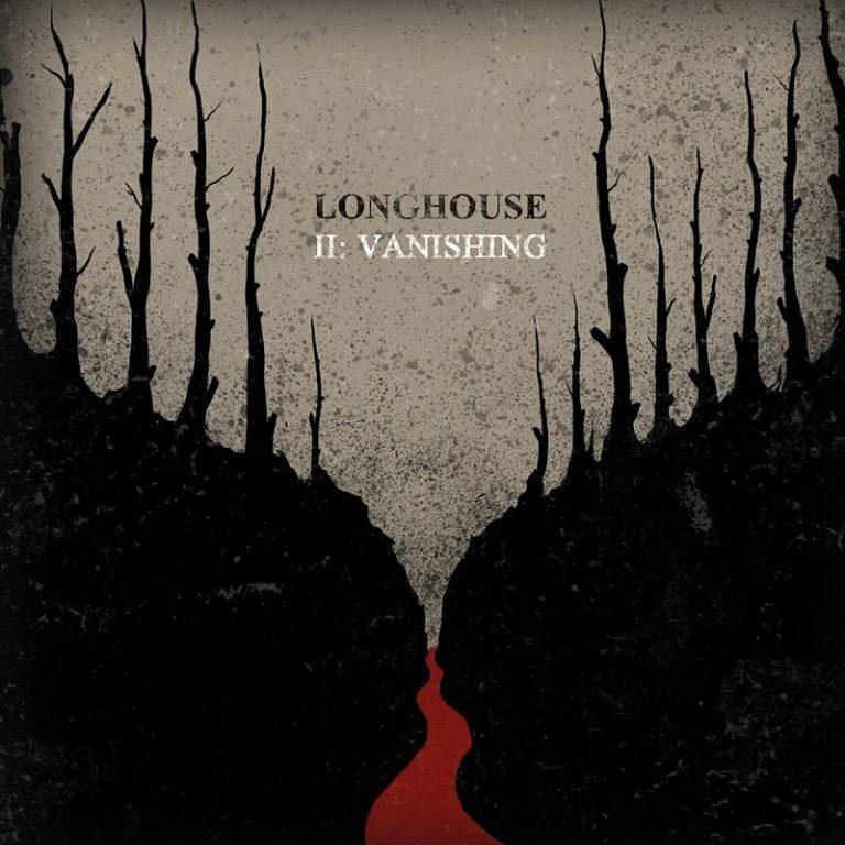 Longhouse – II: Vanishing Review