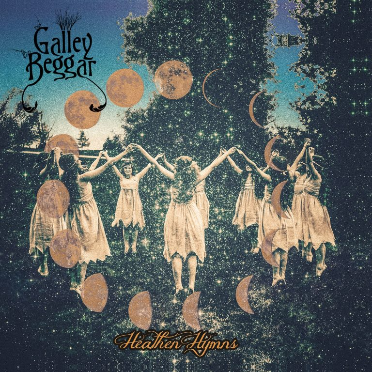 Galley Beggar – Heathen Hymns Review