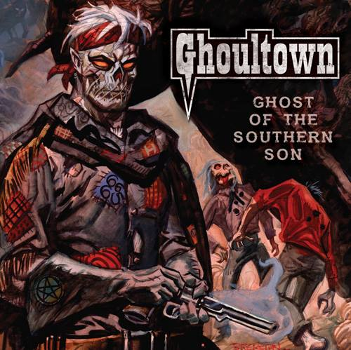 Ghoultown – Ghost of the Southern Son Review