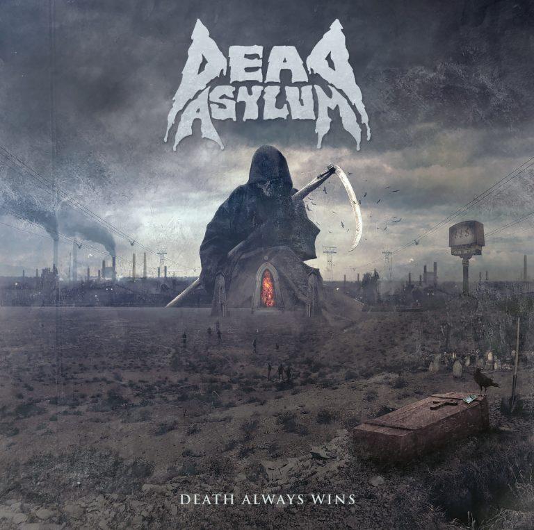 Dead Asylum – Death Always Wins Review