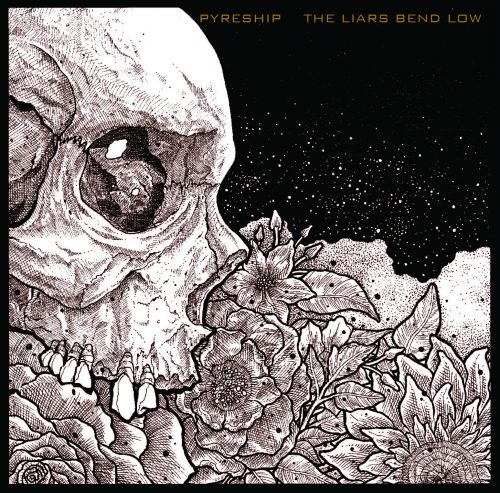 Pyreship - The Liars Bend Low