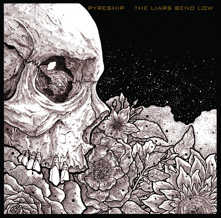 Pyreship – The Liars Bend Low Review