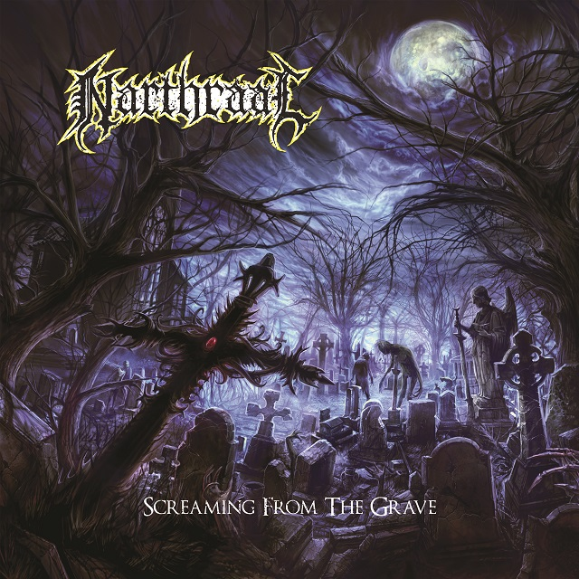Narthraal – Screaming From The Grave Review