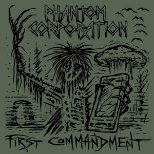 Phantom Corporation - First Commandment