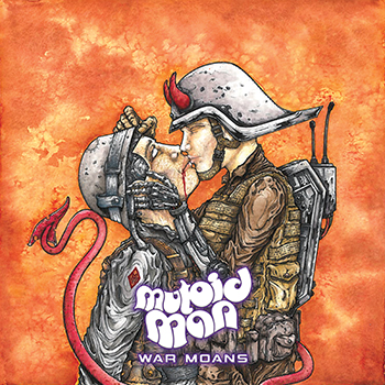 Mutoid Man – War Moans Review