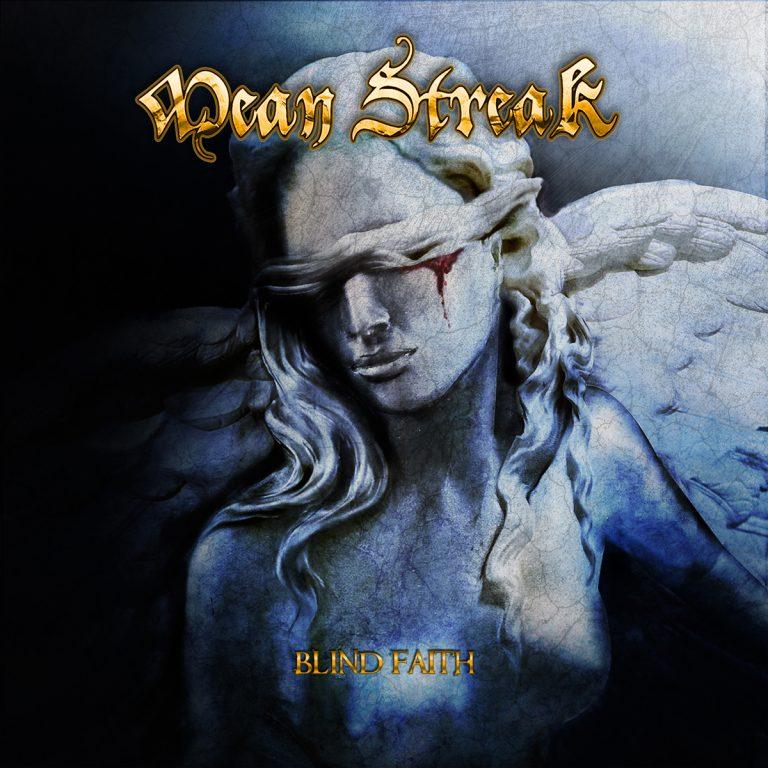 Mean Streak – Blind Faith Review