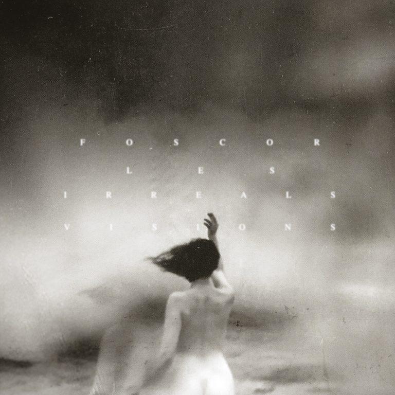 Foscor – Les Irreals Visions Review