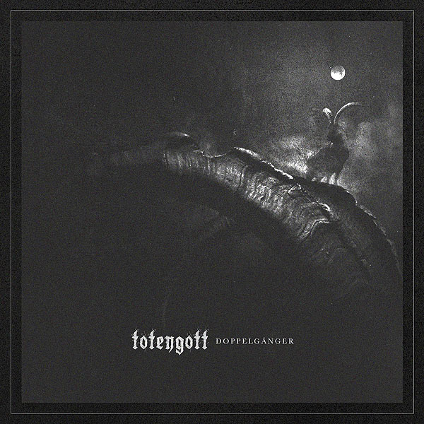 Totengott – Doppelgänger Review