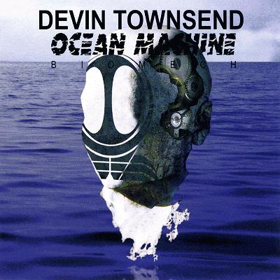 Yer Metal Is Olde – Devin Townsend: Ocean Machine: Biomech