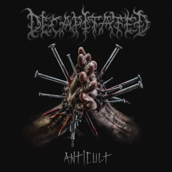 Decapitated – Anticult Review
