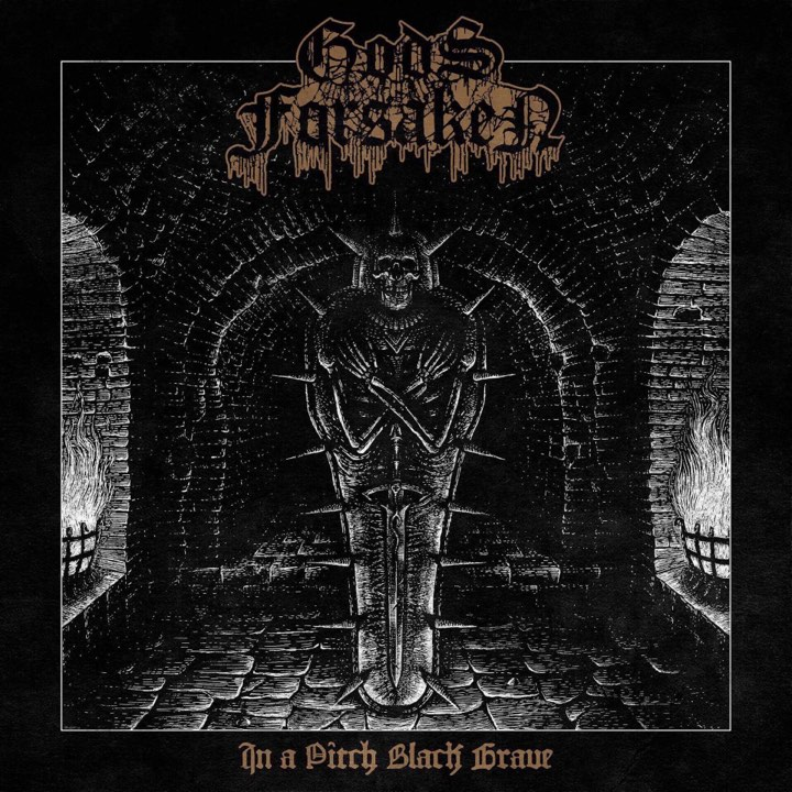 Gods Forsaken – In a Pitch Black Grave Review