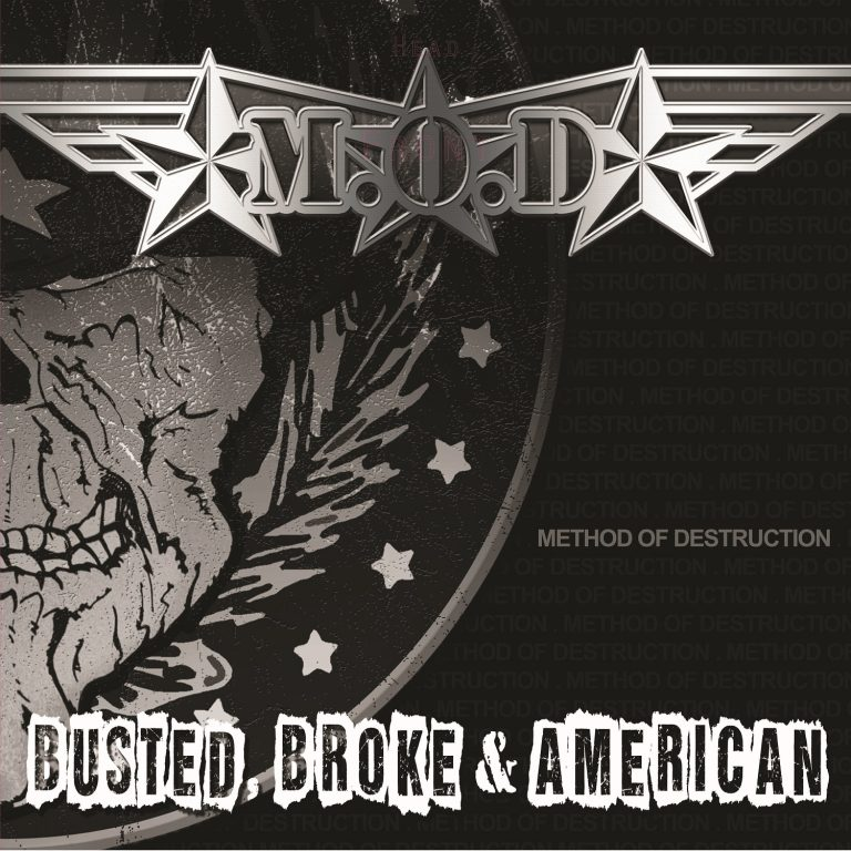 M.O.D. – Busted, Broke & American Review