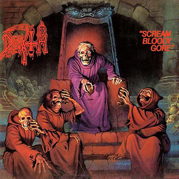Yer Metal is Olde: Death – Scream Bloody Gore