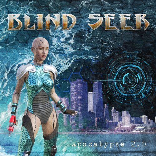 Blind Seer - Apocalypse 2.0