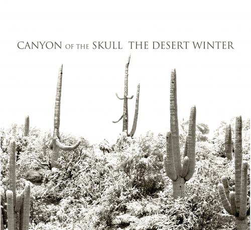 Canyon of the Skull - The Desert Winter 01