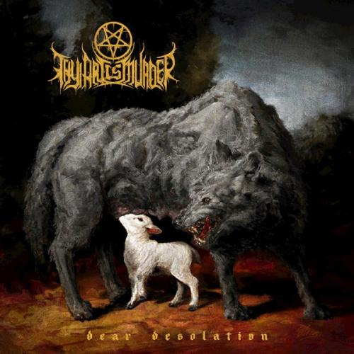 Thy Art Is Murder – Dear Desolation Review